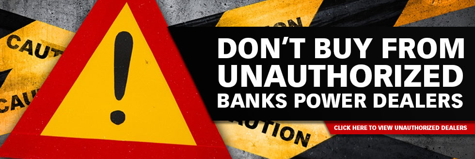Do NOT Buy from Unauthorized Banks Power Dealers
