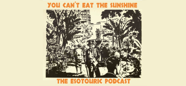 The Esotouric Podcast