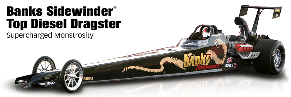 Banks Sidewinder® Top Diesel Dragster - Supercharged Monstrosity
