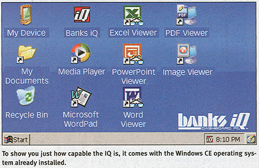 Banks iQ comes with Windows CE