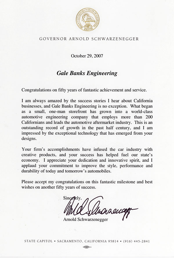 Governor Arnold Schwarzenegger sent a letter of congratulations to Gale Banks for his 50 years in business